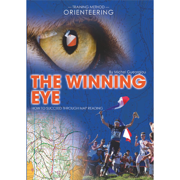 The winning eye - how to succeed through map reading